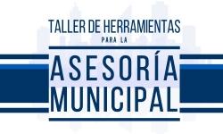 Inauguración del Taller de Herramientas para la Asesoría Municipal 2017