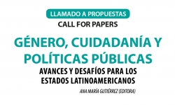 """Último plazo para envío de resúmenes/abstracts para la convocatoria a propuestas de capítulos del libro """"Género, ciudadanía y políticas públicas: avances y desafíos para los Estados latinoamericanos"""""""